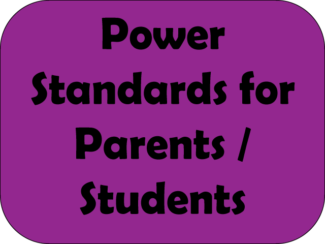 Power Standards for Parents / Students