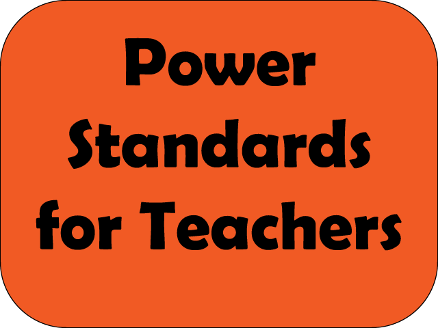 Power Standards for Teachers